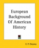 European Background Of American History - E. P. Cheyney