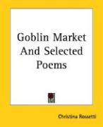 Goblin Market and Selected Poems