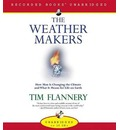The Weather Makers - Tim Flannery