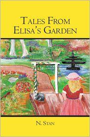 Tales from Elisa's Garden - N. Stan