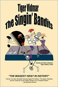 The Singing Bandits the Singing Bandits