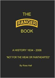 The Ranger Book: A History 1634 - 2006 - Ross Hall