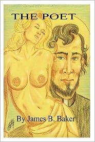 The Poet - James B. Baker