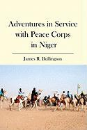 Adventures in Service with Peace Corps in Niger