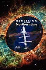 Rebellion on the Northern Line - Scott Mitchell