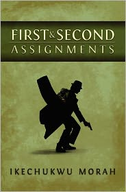 First And Second Assignments - Ike Morah
