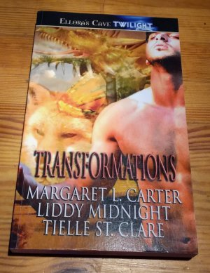 Transformations - Margaret L. Carter, Liddy Midnight, Tielle St.Claire
