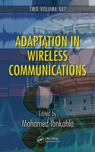 Adaption in Wireless Communications - Mohamed Ibnkahla