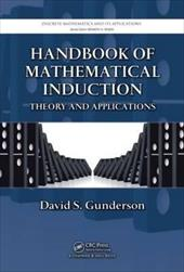 Handbook of Mathematical Induction: Theory and Applications - Gunderson, David S.