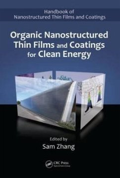 Organic Nanostructured Thin Film Devices and Coatings for Clean Energy - Herausgeber: Zhang, Sam