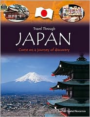 Japan: Come on a Journey of Discovery - Teacher Created Resources, Joe Fullman
