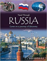 Travel Through: Russia: Come on a Journey of Discovery - Teacher Created Resources, Lynn Huggins-Cooper