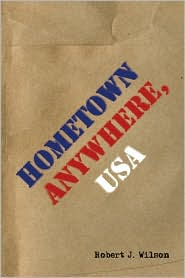 Hometown Anywhere, Usa - Robert J. Wilson