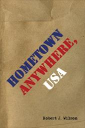 Hometown Anywhere, USA - Wilson, Robert J.