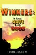 Winners: It Takes Guts to Be Good