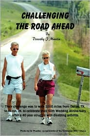 Challenging the Road Ahead - Dorothy J. Martin