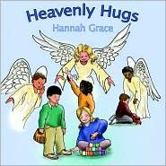 Heavenly Hugs - Hannah Grace