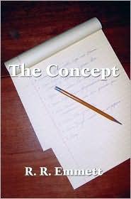 The Concept - R. R. Emmett