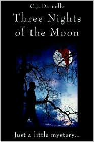 Three Nights of the Moon - C. J. Darnelle