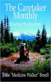 The Caretaker Monthly: Sharing The Journey - Jodie Boxell