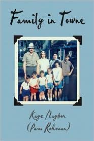 Family in Towne - Kaye Naybor