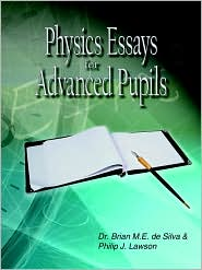 Physics Essays for Advanced Pupils - de Silva