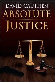 Absolute Justice - David Cauthen