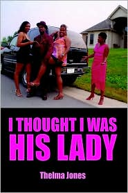 I Thought I Was His Lady - Thelma Jones