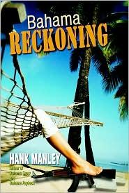 Bahama Reckoning - Hank Manley