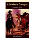A Cowboy's Thoughts - Merle Roehr