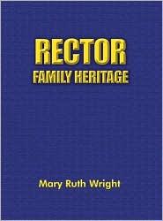 Rector Family Heritage - Mary Ruth Wright