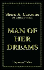 Man of Her Dreams - Sherri A. Carcamo
