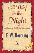 A Thief in the Night - Hornung, E.W.