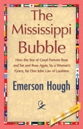 The Mississippi Bubble - Hough, Emerson