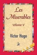 Les Miserables, Volume V - Hugo, Victor