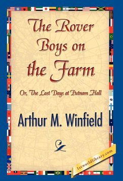 The Rover Boys on the Farm - Winfield, Arthur M.
