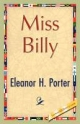 Miss Billy - Eleanor H Porter