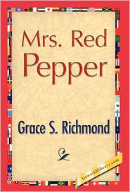 Mrs. Red Pepper - Grace S. Richmond