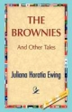 Brownies and Other Tales - Juliana H Ewing