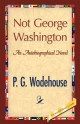 Not George Washington - P G Wodehouse