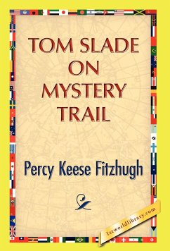 Tom Slade on Mystery Trail - Fitzhugh, Percy Keese