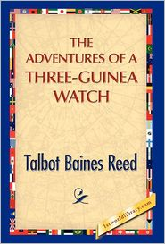 The Adventures Of A Three-Guinea Watch