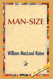Man Size - William M. Raine