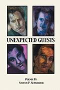 Schneider, Steven P: UNEXPECTED GUESTS