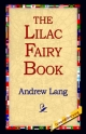 Lilac Fairy Book - Andrew Lang;  1stWorld Library