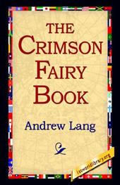 The Crimson Fairy Book - Lang, Andrew / 1st World Publishing