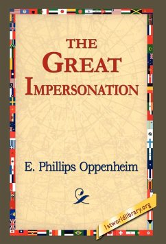 The Great Impersonation - Oppenheim, E. Phillips