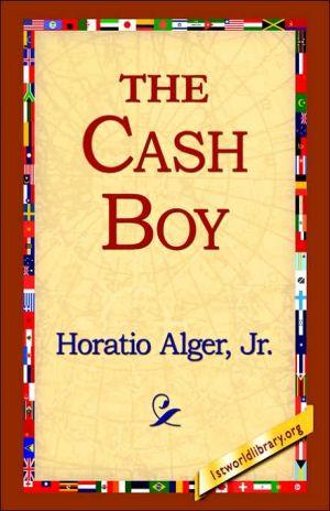Cash Boy - Horatio Alger