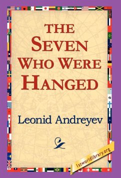 The Seven Who Were Hanged - Andreyev, Leonid Nikolayevich