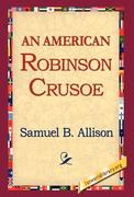 Allison, Samuel B.: An American Robinson Crusoe